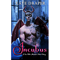 Incubus: A Sex With Monsters Short Story