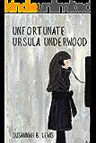 Unfortunate Ursula Underwood