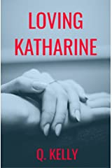 Loving Katharine (British Royals Book 2) Kindle Edition