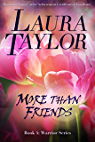 MORE THAN FRIENDS: A Military Romance (Warrior Series, #4)