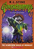 The Scarecrow Walks at Midnight (Goosebumps - 20)