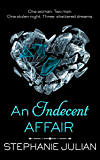 An Indecent Affair (The Indecent series Book 2)