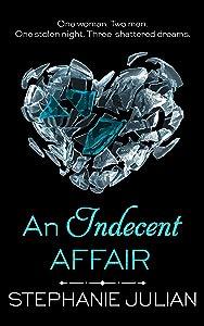 An Indecent Affair (The Indecent series Book 2)
