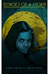 Echoes of a Storm: (The Werewolf's Ward): A Dark Fantasy Novel (The Storm Series Book 1) Kindle Edition