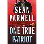 One True Patriot: A Novel (Eric Steele, 3)