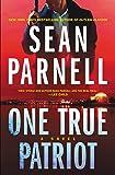 One True Patriot: A Novel (Eric Steele)