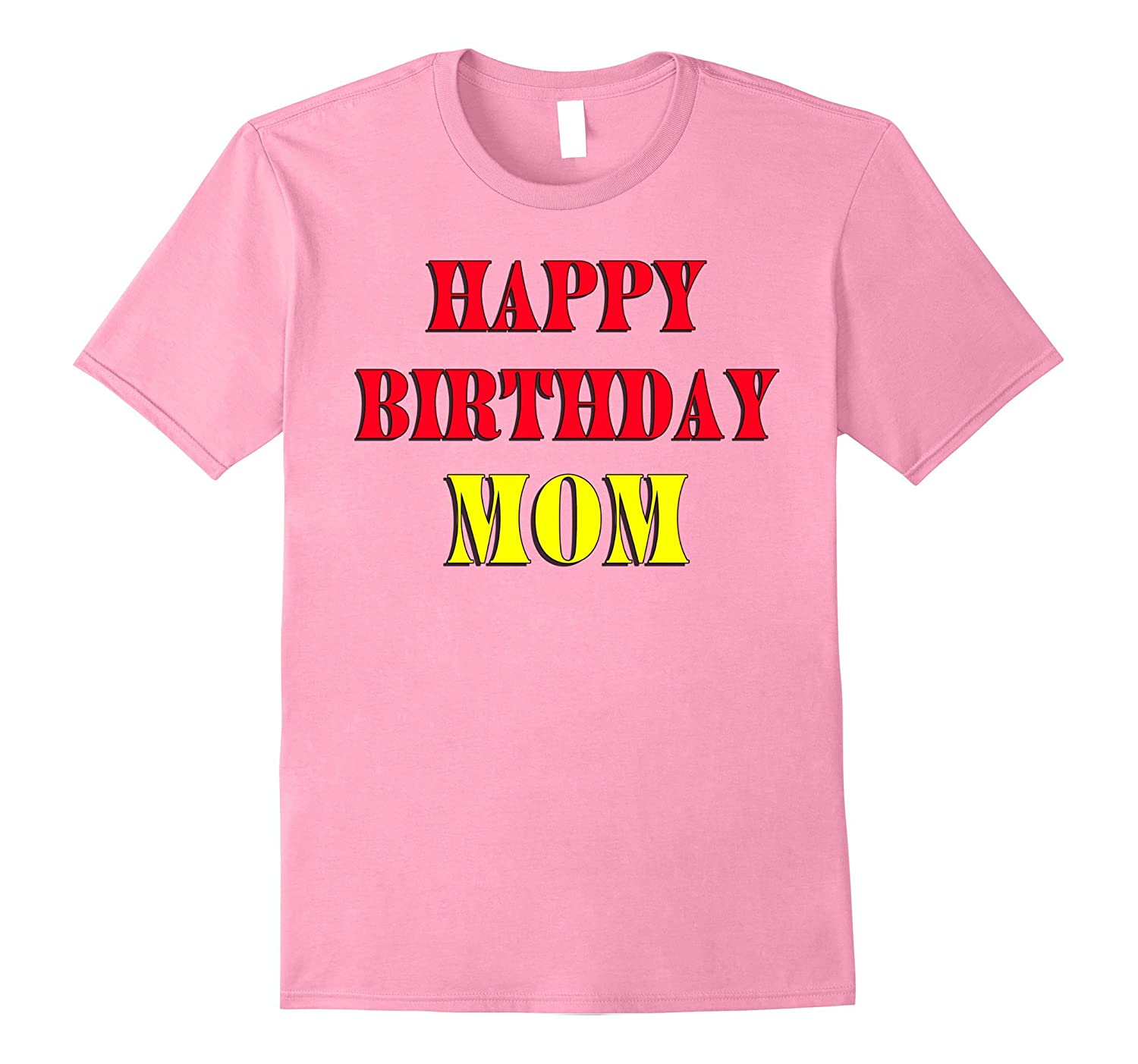 Happy Family Shirt Birthday To MOM ANZ