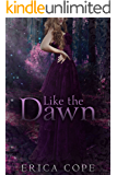 Like the Dawn (Lark #3) (English Edition)