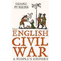 The English Civil War: A People's History (Text Only): A People's History