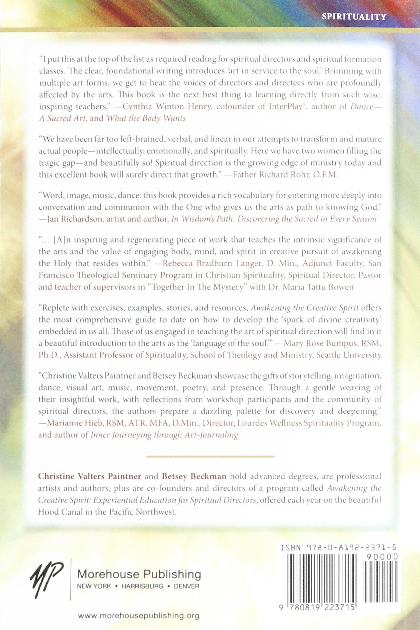 Awakening The Creative Spirit: Bringing The Arts To Spiritual Direction ( Spiritual Directors International Books): Christine Valters Paintner,