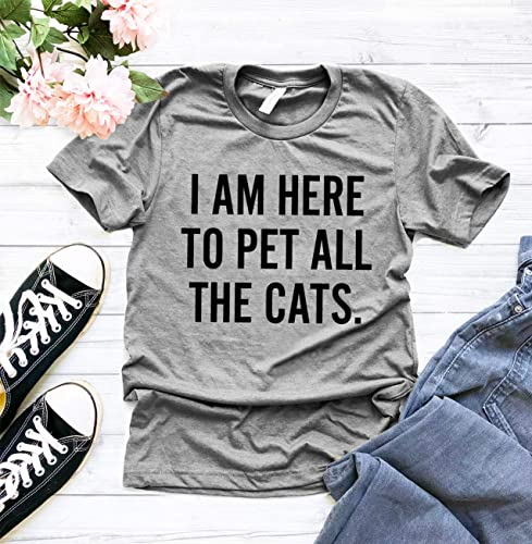 3d02059d3 I'm Here To Pet All The Cats T Shirt, Cat Mom T-Shirt, Cat Lover Shirt, Funny  Cat Shirt, Cat Lover gifts, Cat Owner Gift, Cat shirts, Crazy Cat Lady, ...