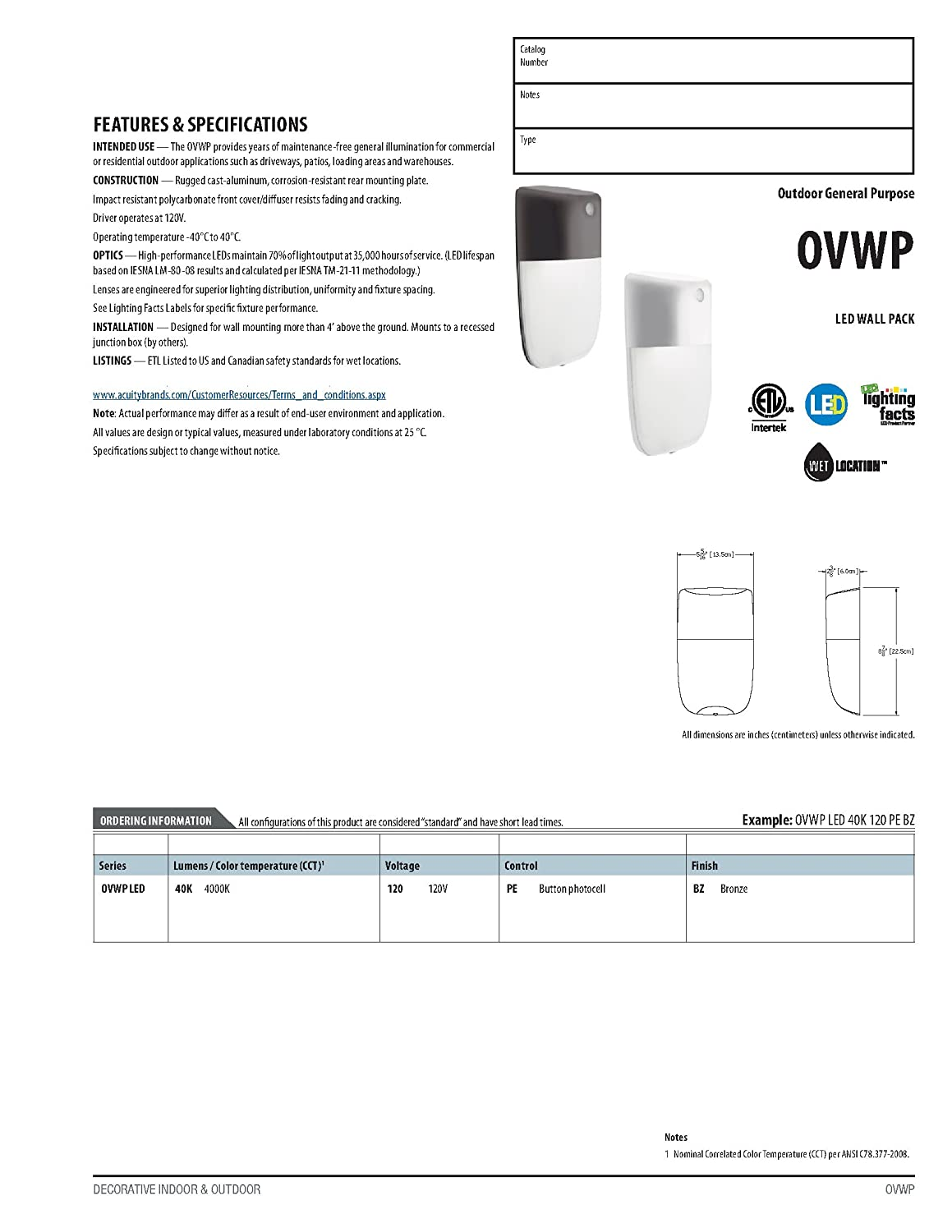 1,475 lumens 1475 25 Watts Lithonia Lighting OWP P1 120 PE DDB HP17 M4 Bronze Dusk to Dawn Integrated Outdoor LED Wall Pack 50K Hours-Gen 2 Dark