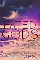 Fated Gods: Summoners Book Three Kindle Edition
