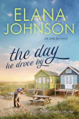 The Day He Drove By: Sweet Contemporary Romance (Hawthorne Harbor Second Chance Romance Book 1) Kindle Edition