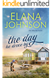 The Day He Drove By: Sweet Contemporary Romance (Hawthorne Harbor Romance Book 1)