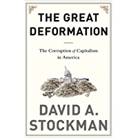 The Great Deformation: The Corruption of Capitalism in America (English Edition)