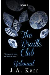 The Braille Club Unbound (The Braille Club Series Book 2)