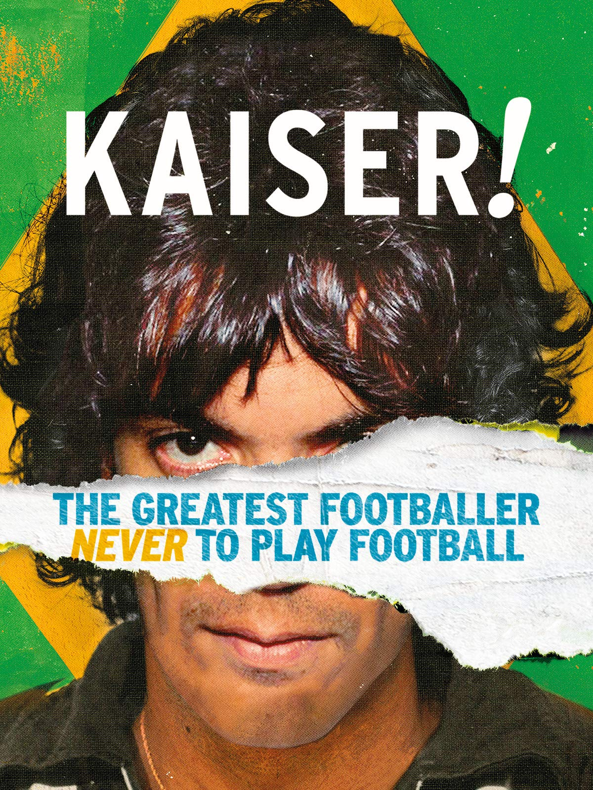 Kaiser! The Greatest Footballer Never to Play Football