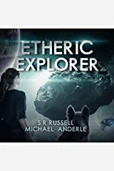 Etheric Explorer Audible Audiobook
