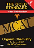The Gold Standard Video MCAT Science Review on 4 DVDs: Organic Chemistry