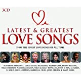 Latest And Greatest Love Songs