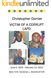 Christopher Dorner:Victim Of A Corrupt LAPD
