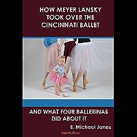 How Meyer Lansky Took Over The Cincinnati Ballet: