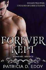 Forever Kept (Vampire Brides) Kindle Edition