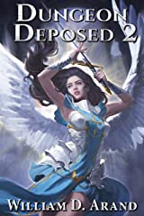 Dungeon Deposed: Book 2 Kindle Edition