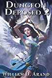 Dungeon Deposed: Book 2 (English Edition)