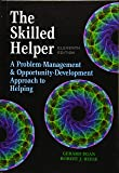 The Skilled Helper: A Problem-Management and Opportunity-Development Approach to Helping - Standalone Book (HSE 123…