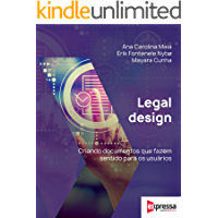 Legal Design - Criando documentos que fazem sentido para o usuário