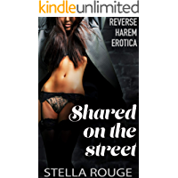 Shared on the street: Reverse harem erotica book cover