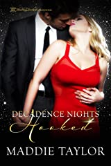 Hooked (Decadence Nights Book 1) Kindle Edition