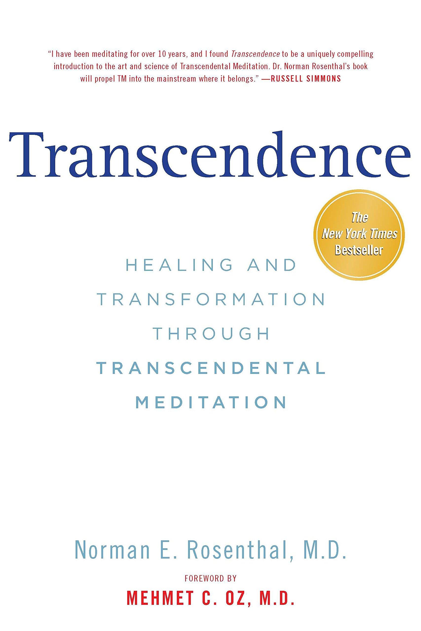 Transcendence Healing And Transformation Through Transcendental