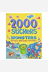 2000 Stickers Monsters Activity Book: Includes 36 Hairy and Scary Activities! Paperback