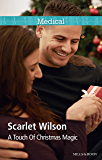 Mills & Boon : A Touch Of Christmas Magic (Midwives On-Call at Christmas Book 1)