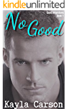 No Good (Good Intentions Book 1)