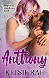 Anthony: a friends-with-benefits romance stand alone (Signature Sweethearts)
