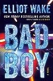 Bad Boy: A Novel