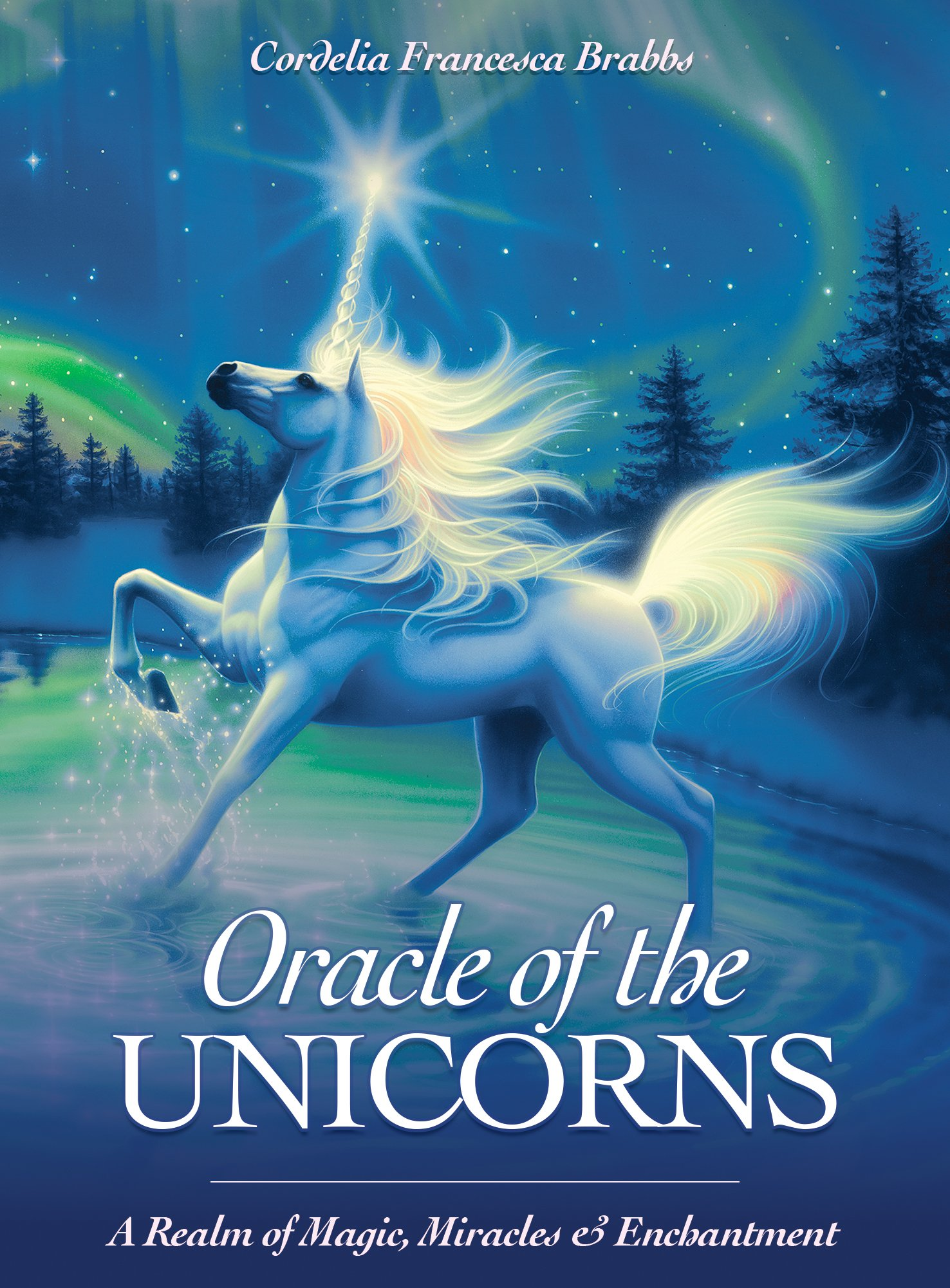 Oracle of the Unicorns: A Realm of Magic, Miracles & Enchantment pdf