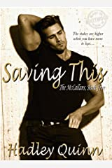 Saving This: The McCallans, Book Five Kindle Edition