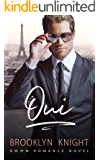 Oui: A BWWM Romance (The French Connection Book 1)