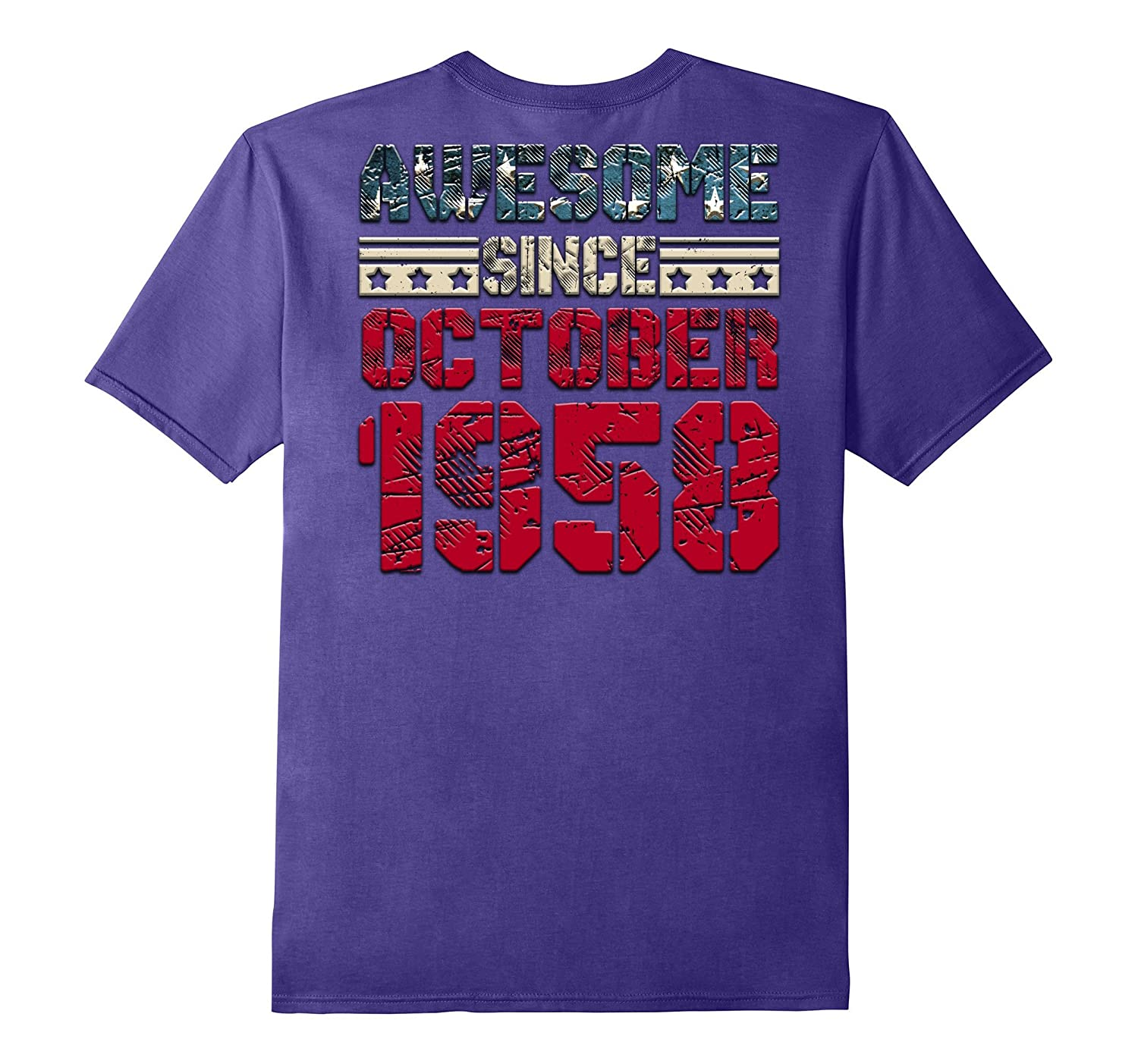 Awesome Since OCT OCTOBER 1958 Gift 59 Years Old Backside-T-Shirt