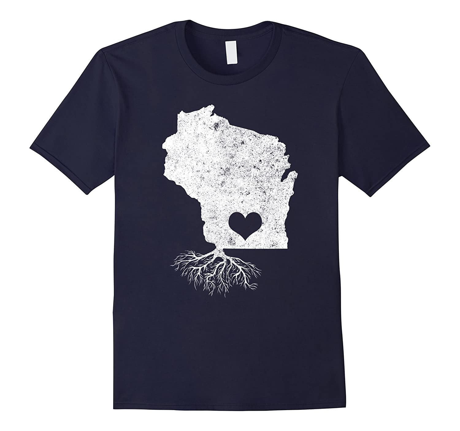 Wisconsin Roots Shirt: I Love Wisconsin T-Shirt With Roots-ah my shirt one gift