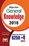 Objective General Knowledge 2018 Tarun Goyal Chapterwise Collection of 6250 +Q for All Competetive Exams (English)