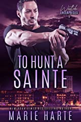 To Hunt a Sainte (Westlake Enterprises Book 1) Kindle Edition