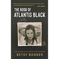 The Book of Atlantis Black: The Search for a Sister Gone Missing