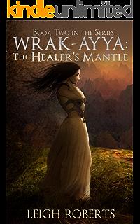 Khon Tor S Wrath Wrak Ayya The Age Of Shadows Book 1 Roberts Leigh Amazon Com