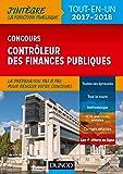 Concours Contrôleur des finances publiques - Tout-en-un - 2017-2018